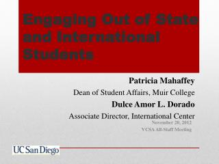 Engaging Out of State and International Students