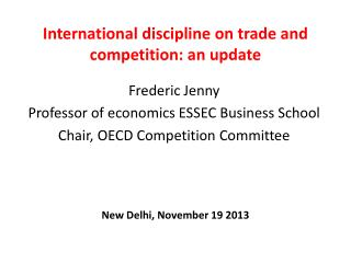 International discipline on  trade  and  competition : an update