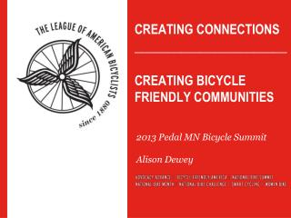 Creating Connections  _______________________ Creating Bicycle Friendly communities