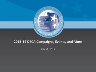 2013-14 DECA Campaigns, Events, and More