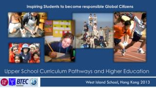 Upper School Curriculum Pathways and Higher Education
