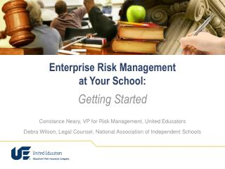 Enterprise Risk Management  at Your School:
