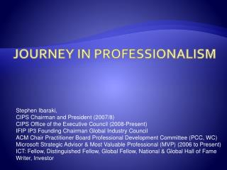 Journey in Professionalism