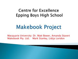 Centre  for  Excellence  Epping  Boys High School Makebook Project