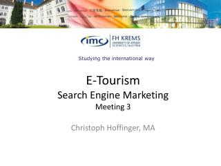 E- Tourism Search  Engine Marketing Meeting 3