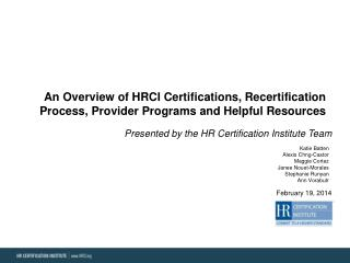 An Overview of HRCI Certifications, Recertification Process, Provider Programs and Helpful Resources