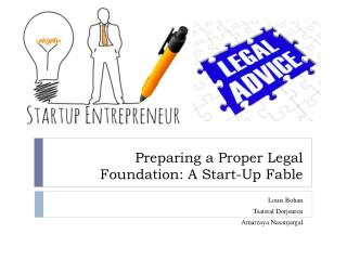 Preparing a Proper Legal Foundation: A Start-Up Fable