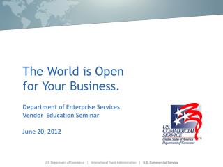 The World is Open for Your Business.