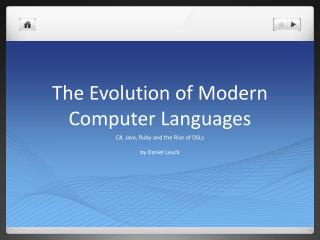 The Evolution of Modern Computer Languages