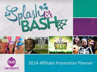2014 Affiliate Promotion Planner