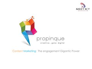 Content Marketing :  The engagement Gigantic  Power