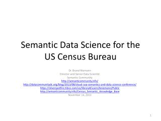 Semantic Data Science for the US Census Bureau