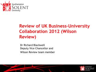 Review of UK Business -University Collaboration 2012 (Wilson Review)