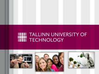 Tallinn  University of Technology TALLINN TECH