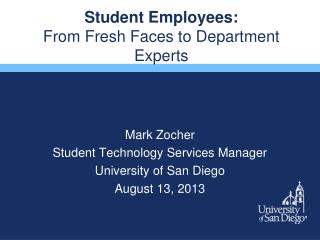 Student Employees:  From  Fresh Faces to Department Experts