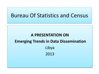 Bureau Of Statistics and Census