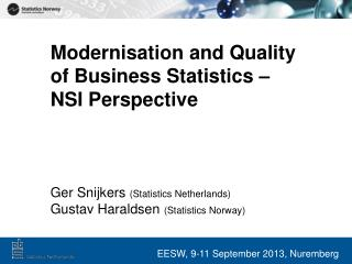 Modernisation and Quality of Business Statistics –  NSI Perspective