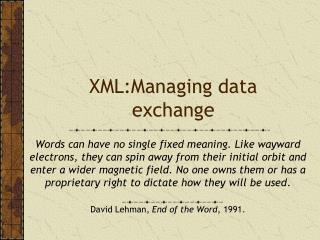 XML:Managing  data exchange