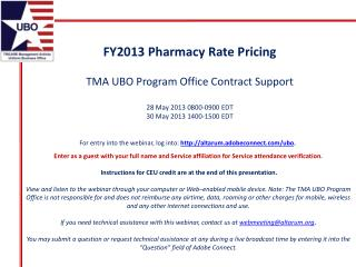 FY2013 Pharmacy Rate Pricing TMA UBO Program Office Contract Support