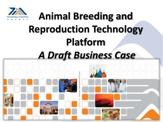 Animal Breeding and Reproduction Technology Platform  A Draft Business Case