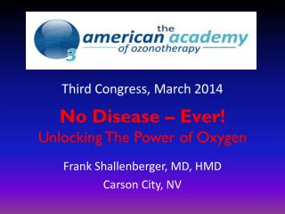 No Disease – Ever! Unlocking The Power of Oxygen