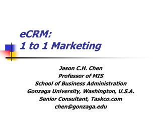 eCRM: 1 to 1 Marketing