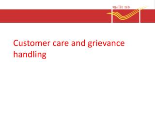Customer care and grievance handling