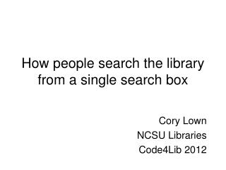 How people search the library from a single search box