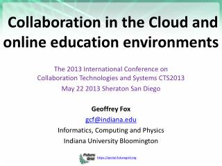 Collaboration in the Cloud and online education environments