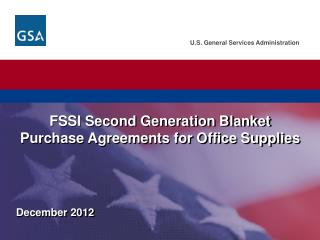 FSSI Second Generation Blanket Purchase Agreements for Office Supplies