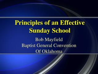 Principles of an Effective Sunday School