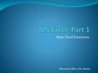 MS Excel: Part 1