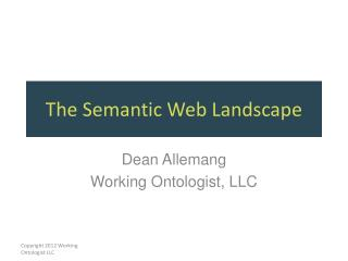 The Semantic Web Landscape