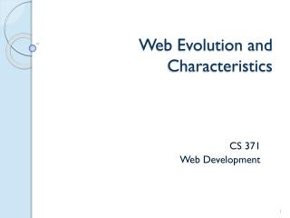 Web  Evolution and Characteristics