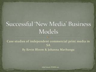 Successful 'New Media' Business Models