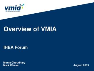 Overview of VMIA  IHEA  Forum
