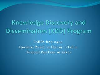 Knowledge Discovery and Dissemination (KDD) Program