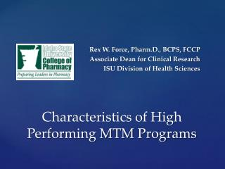 Characteristics of High Performing MTM Programs