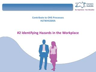 Contribute to OHS Processes HLTWHS300A