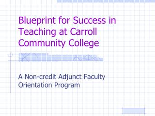 Blueprint for Success in Teaching at Carroll Community College