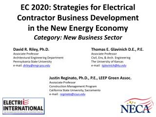 EC 2020: Strategies for Electrical Contractor Business Development in the New Energy Economy     Category: New Business