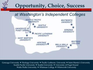 Opportunity, Choice, Success at Washington's Independent Colleges