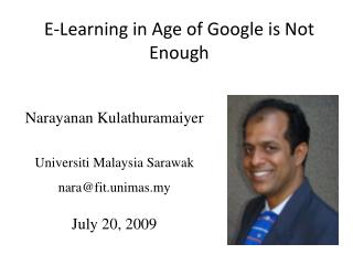E-Learning in Age of Google is Not Enough