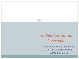 Policy Language Overview