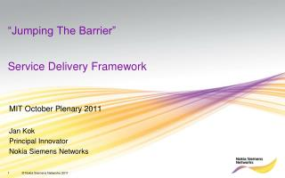 """Jumping The Barrier"" Service Delivery Framework"