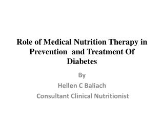 Role of Medical Nutrition Therapy in Prevention  and Treatment Of Diabetes