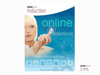 License the Induction Program on the Mediasphere LMS