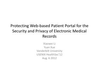 Protecting Web-based Patient Portal for the Security and Privacy of Electronic Medical Records