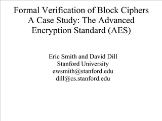 Formal Verification of Block Ciphers A Case Study: The Advanced ...