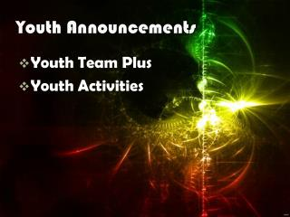 Youth  Announcements